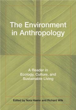 The Environment in Anthropology (Second Edition), Nora Haenn