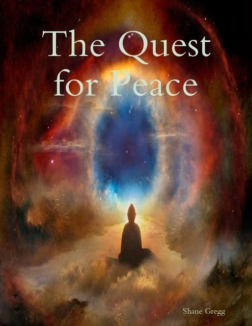 The Quest for Peace, Shane Gregg