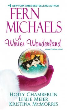 A Winter Wonderland, Kristina McMorris, Fern Michaels, Leslie Meier, Holly Chamberlin
