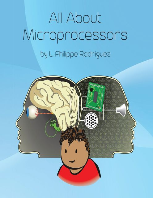 All About Microprocessors, L.Philippe Rodriguez