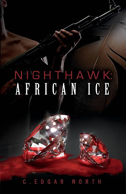 Nighthawk: African Ice, C.Edgar North