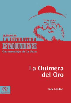 La quimera del oro, Jack London