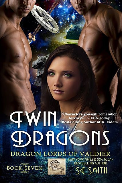 Twin Dragons: Dragon Lords of Valdier Book 7, S.E.Smith