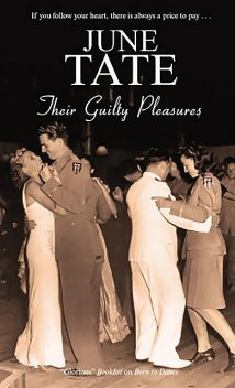 Their Guilty Pleasures, June Tate