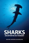 Sharks: An Eponym Dictionary, Michael Watkins
