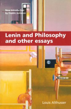 Lenin and Philosophy and Other Essays, Louis Althusser