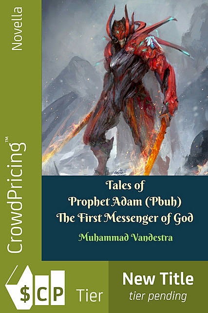 Tales of Prophet Adam (Pbuh) The First Messenger of God, Muhammad Vandestra