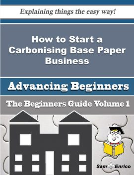 How to Start a Carbonising Base Paper Business (Beginners Guide), Aura Cathey