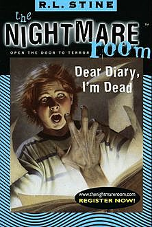 The Nightmare Room #5: Dear Diary, I'm Dead, R.L.Stine