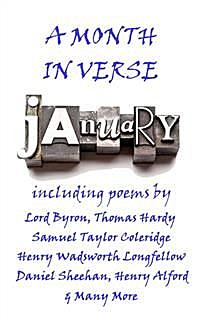 January, A Month In Verse, Lord George Gordon Byron, John Clare, Henry Alford