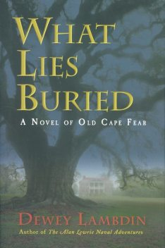 What Lies Buried, Dewey Lambdin