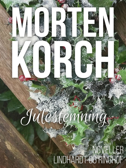 Julestemning, Morten Korch