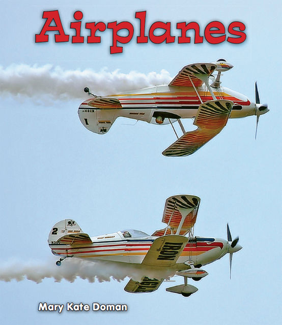 Airplanes, Mary Kate Doman