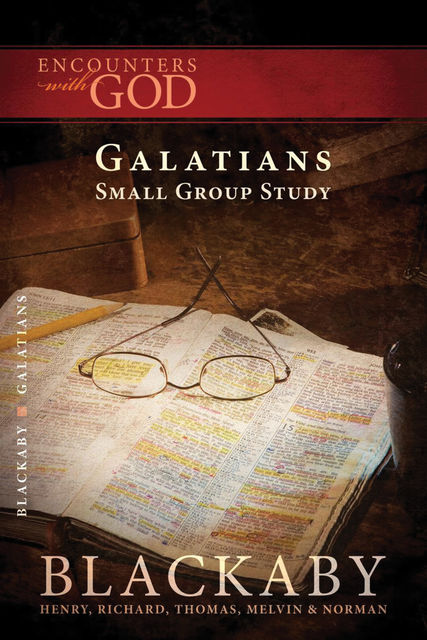 Galatians, Henry Blackaby, Tom Blackaby, Richard Blackaby, Melvin Blackaby, Norman Blackaby