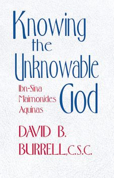 Knowing the Unknowable God, C.S., David B. Burrell