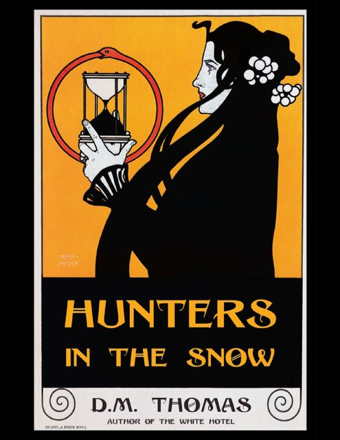 Hunters In the Snow, D.M.Thomas