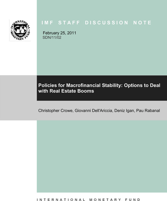Policies for Macrofinancial Stability: Options to Deal with Real Estate Booms, Giovanni Dell'Ariccia