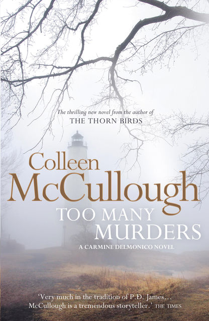 Too Many Murders, Colleen Mccullough