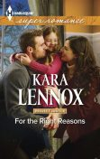 For the Right Reasons, Kara Lennox