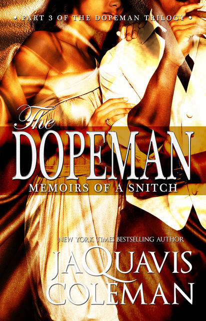 Dopeman: Memoirs of a Snitch, JaQuavis Coleman