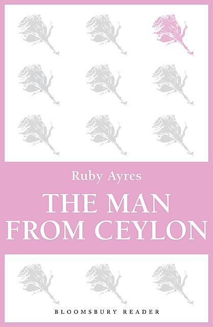 The Man from Ceylon, Ruby M.Ayres