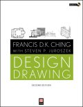Design Drawing, Francis D.K.Ching, Steven P.Juroszek