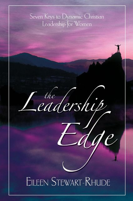 The Leadership Edge, Eileen Stewart Rhude