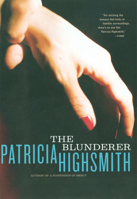 The Blunderer, Patricia Highsmith