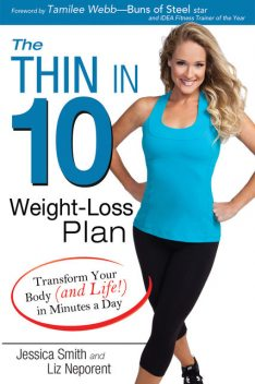The Thin in 10 Weight-Loss Plan, Liz Neporent, Jessica Smith