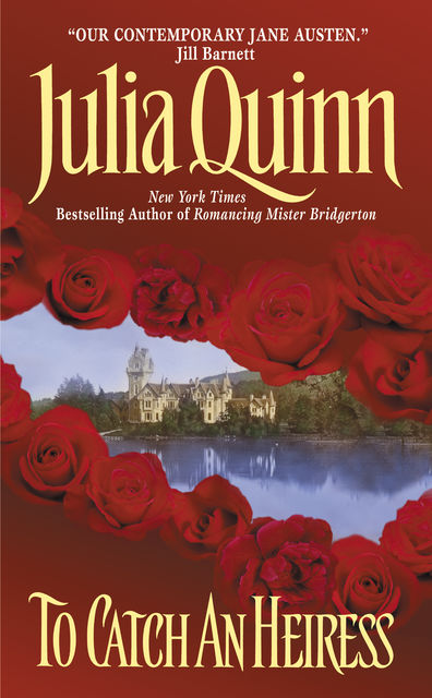 To Catch an Heiress, Julia Quinn