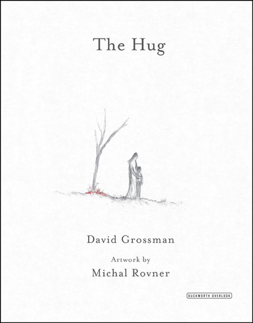 The Hug, David Grossman
