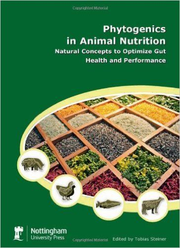 Phytogenics In Animal Nutrition:, Tobias Steiner