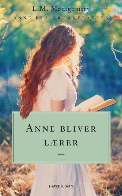Anne bliver lærer, Lucy Maud Montgomery