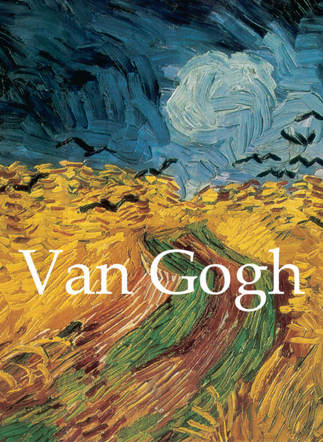 Van Gogh on Art and Artists, Vincent Van Gogh