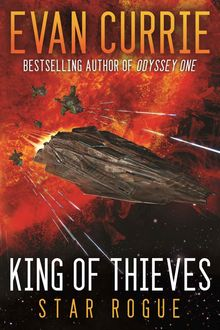 King of Thieves (Odyssey One: Star Rogue), Evan Currie