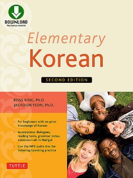 Elementary Korean Second Edition, Ross King, Jaehoon Yeon
