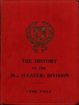 The History of the 36th (Ulster) Division, Cyril Falls