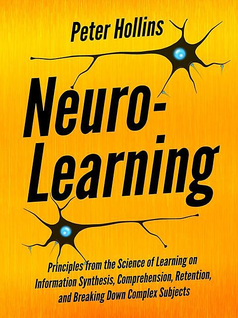 Neuro-Learning, Peter Hollins
