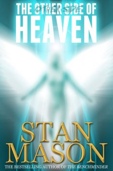 Other Side of Heaven, Stan Mason
