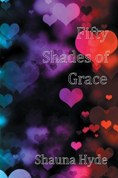 Fifty Shades of Grace, Shauna Marie Hyde