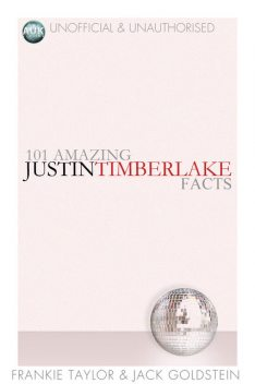 101 Amazing Justin Timberlake Facts, Frankie Taylor