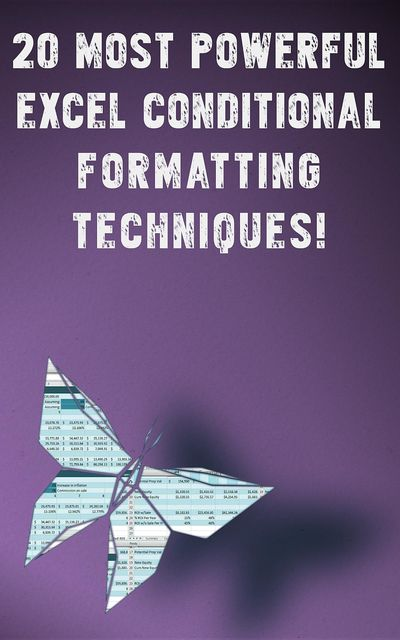 20 Most Powerful Conditional Formatting Techniques, Andrei Besedin