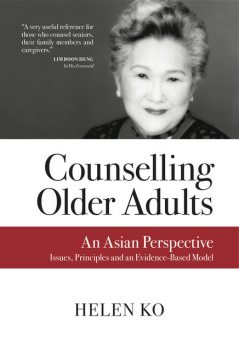 Counselling Older Adults, Helen Ko