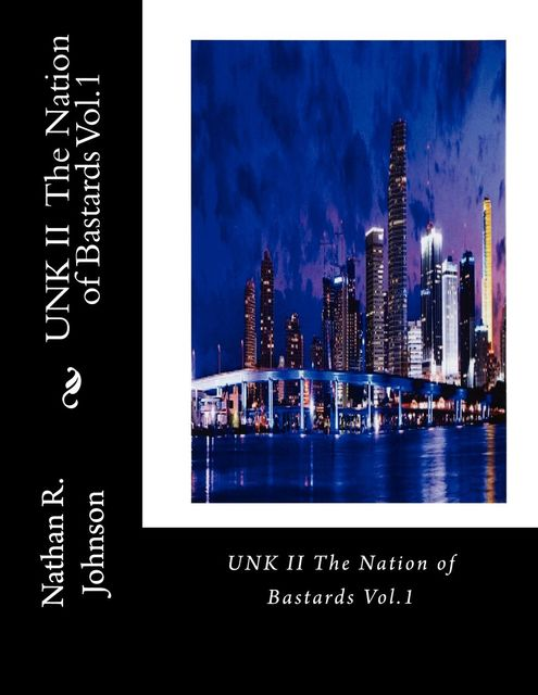 UNK II The Nation of Bastards Vol.1, Nathan Johnson
