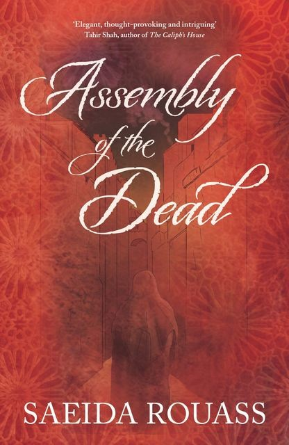The Assembly of the Dead, Saeida Rouass