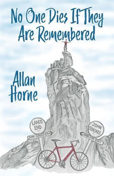 No One Dies If They Are Remembered, Allan Horne