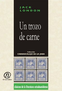 Un trozo de carne, Jack London