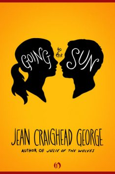 Going to the Sun, Jean Craighead George