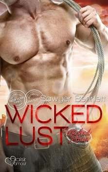 The Wicked Horse 2: Wicked Lust, Sawyer Bennett
