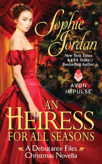 An Heiress for All Seasons, Sophie Jordan